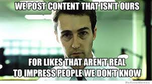 Facebook Post Meme - we post content that isn t ours weknowmemes