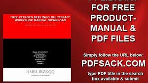 free citroen berlingo multispace workshop manual download video