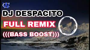 despacito enak dong mp3 dj despacito full remix bass boost enak dong youtube