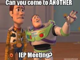 Meeting Meme - meme maker can you come to another iep meeting meme maker