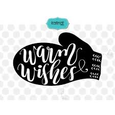 warm wishes svg svg