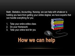 we do your online class online class help in all subjects maths accounting nursing