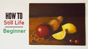 how to still life for beginners painting with mako youtube