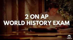 sample dbq essay ap world history 2 on ap world history how to retake improve and pass the exam 2 on ap world history exam