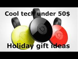 cool gifts 50 best tech 50 dollars budget tech gift ideas
