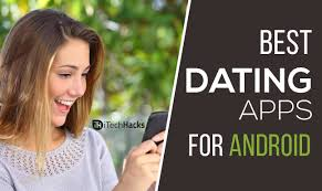 best dating apps free for android 2017 download h o t