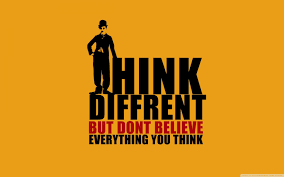 think different but don u0027t believe everything you think hd wallpaper