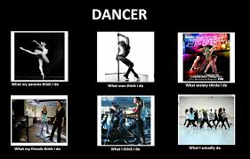 What Society Thinks I Do Meme - future twit dancer what we really do