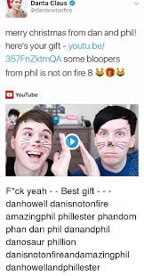 Dan And Phil Memes - danta claus merry christmas from dan and phil here s your gift