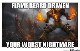 League Of Draven Meme - league of draven 2 by thesingularity meme center