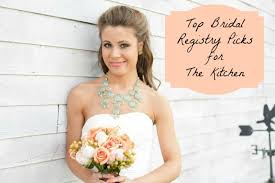 top bridal registries wedding series top bridal registry pics for your kitchen