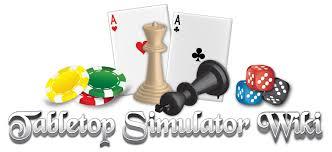 Table Top Simulator Official Tabletop Simulator Wiki