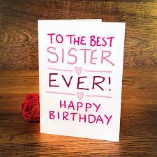 sister birthday cards lilbibby com
