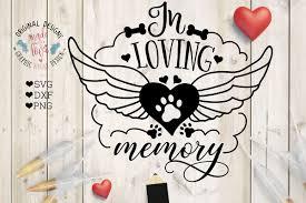 in loving memory pet memorial cut file design bundles