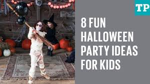 Childrens Halloween Party Ideas 8 Fun Halloween Party Ideas For Kids Youtube