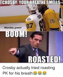 Hockey Memes - crosby your breathesmells 87 b7 posts roasted crosby actually
