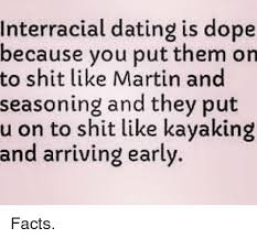 Interracial Dating Meme - interracial dating is dope ecause you put them on to shit like