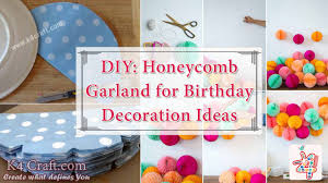 How To Decorate Janmashtami At Home by Diy Honeycomb Garland For Birthday Decoration K4 Craft