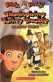thanksgiving turkey trouble ready freddy abby klein
