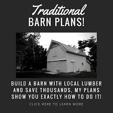 Barn Plans The Best Barn Designs And Ideas