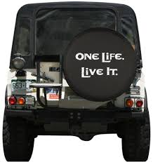 jeep life tire cover jeep white print one life live it spare tire cover
