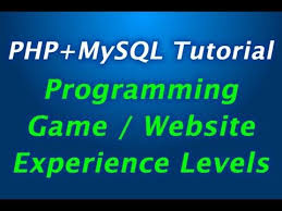 tutorial php web experience level programming tutorial for php mysql game or web site
