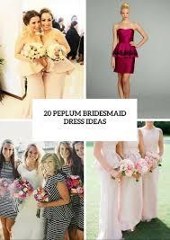 20 charming peplum bridesmaid dress ideas weddingomania