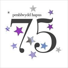 75th birthday cards u2013 siop cwlwm