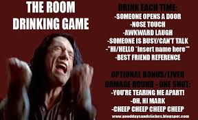 Drinking Game Meme - punktual media the room drinking game