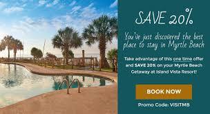 best hotels in myrtle beach black friday deals welcome to island vista resort official resort website