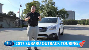 subaru outback touring 2017 subaru outback touring walk a round youtube
