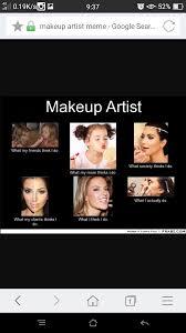 Makeup Artist Memes - so you like work stories i m a makeup artist album on imgur