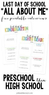 last day of school all about me free printable school and free