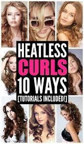less damaging hair colors heatless curls that last 10 looks we love heatless curls heat