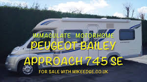 peugeot for sale uk peugeot bailey approach 745 se for sale with mikeedge co uk youtube