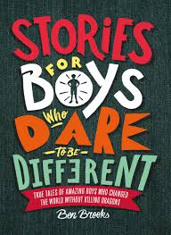 for to be stories for boys who to be different co uk ben