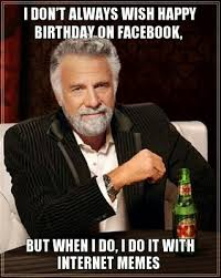 Happy Brithday Meme - happy birthday meme dump album on imgur
