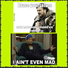 Aint Even Mad Meme - i ain t even mad meme by minikrelle memedroid
