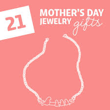 mothers day jewelry ideas 21 most unique s day jewelry gifts dodo burd