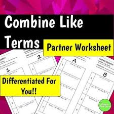 these worksheets contain 4 sets of 10 combining like terms