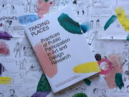 hilde trading spaces trading places practices of public participation in art and