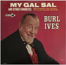 burl ives my gal sal and other favorites vinyl lp album at