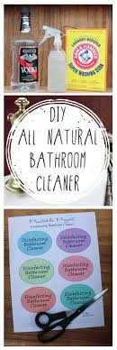 how to make natural bathroom cleaner diy all natural bathroom cleaner