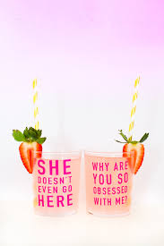 diy mean girls quote glasses perfect for a mean girls theme party
