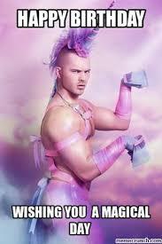Unicorn Birthday Meme - gay birthday