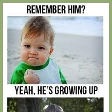 Grow Up Meme - kids grow up never would have guessed by recyclebin meme center