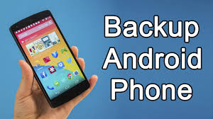 how to backup an android phone how to backup android phone 2017 complete backup