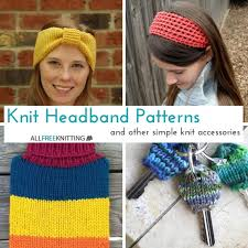 knit headbands 25 knit headband patterns and other simple knit accessories