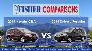 compare honda crv to subaru forester 2014 honda cr v vs 2014 subaru forester vehicle comparison