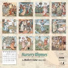 nursery rhymes by walter crane 2016 wall calendar 9789462234499